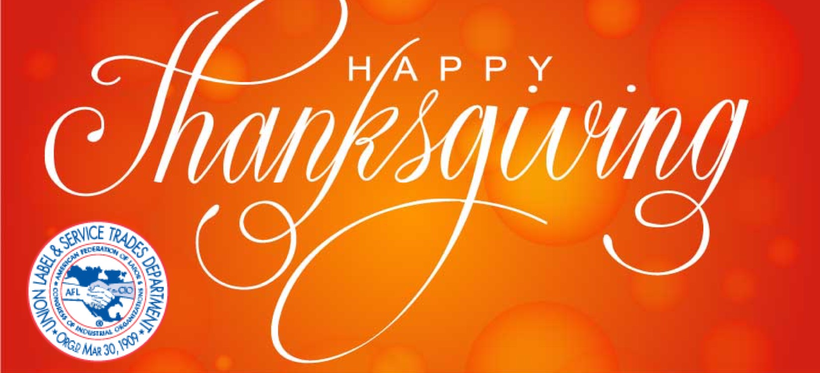 May you and your family be blessed on Thanksgiving and throughout the rest of the year… In Solidarity,  Gino, Yvette, Nelvin, the Executive Board & Staff